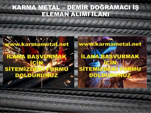 KARMA METAL – DEMİR DOĞRAMACI İŞ ELEMAN ALIMI İLANI