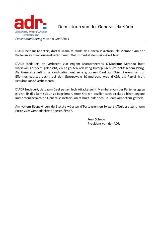 Demissioun vun der Generalsekretärin Pressematdeelung vum 18. Juni 2014 D'ADR hëlt zur Kenntnis, datt d'Liliana Miranda al...