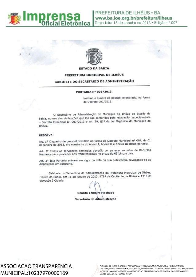 Terça-feira,15 de Janeiro de 2013 • Edição n° 007ASSOCIACAO TRANSPARENCIA      Assinado de forma digital por ASSOCIACAO TR...