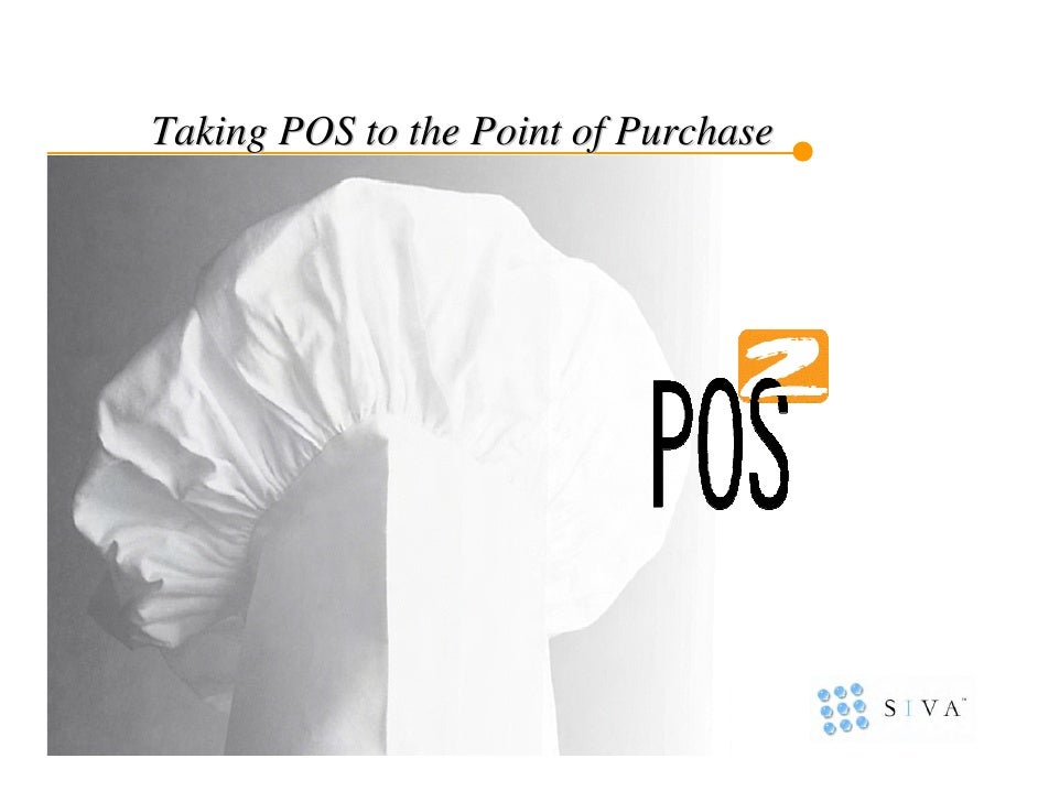 Taking POS to the Point of Purchase
