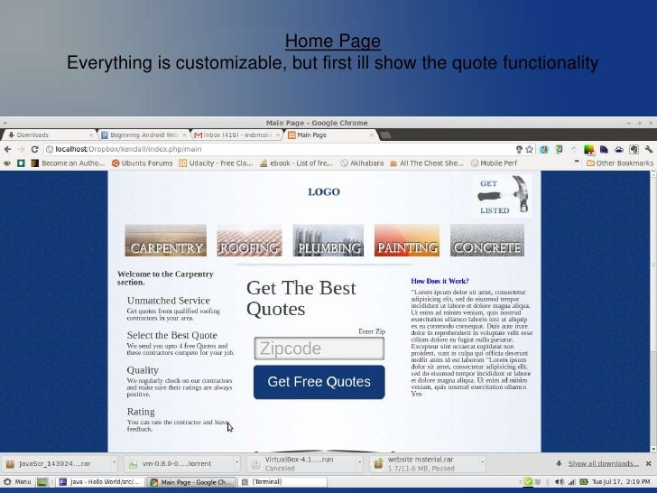 Home PageEverything is customizable, but first ill show the quote functionality