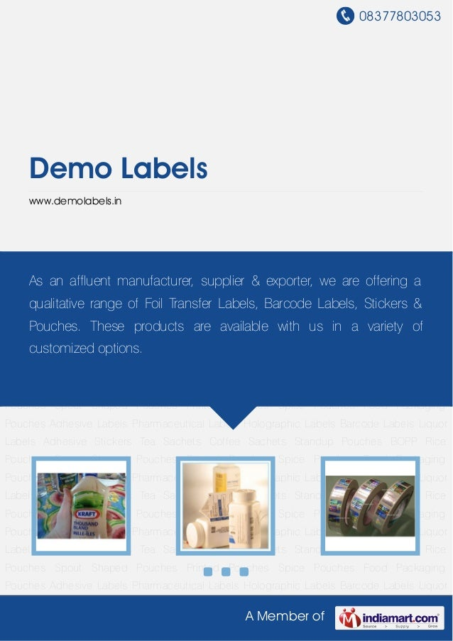 08377803053A Member ofDemo Labelswww.demolabels.inAdhesive Labels Pharmaceutical Labels Holographic Labels Barcode Labels ...