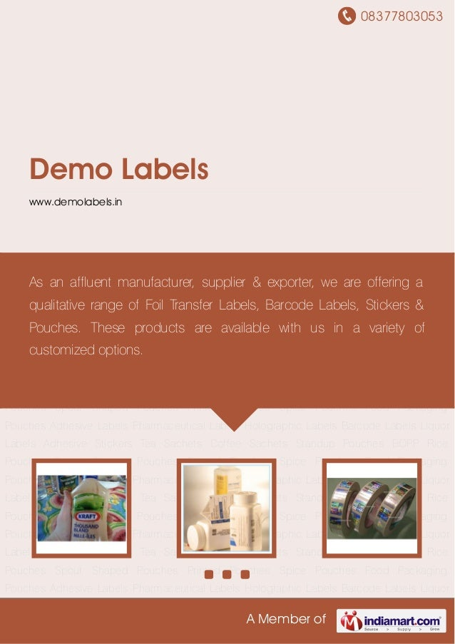 08377803053 A Member of Demo Labels www.demolabels.in Adhesive Labels Pharmaceutical Labels Holographic Labels Barcode Lab...