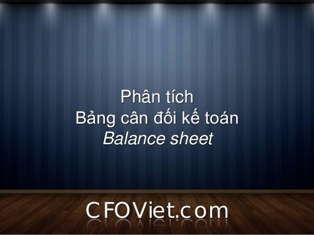 Phân tíchBảng cân đối kế toán   Balance sheet CFOViet.com