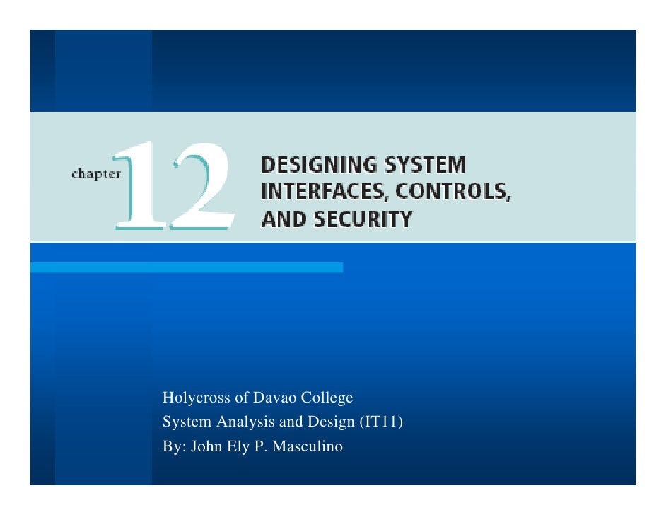 designing system interfaces controls and security The systemwebuicontrol,  design rules for the user interface building blocks  to make creating dynamic data entry user interfaces a task non-developers can.