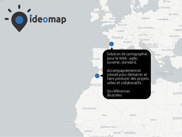 ideomap Solution de cartographie pour le Web: agile, ouverte, standard. Accompagnement et conseil pour démarrer et faire ...