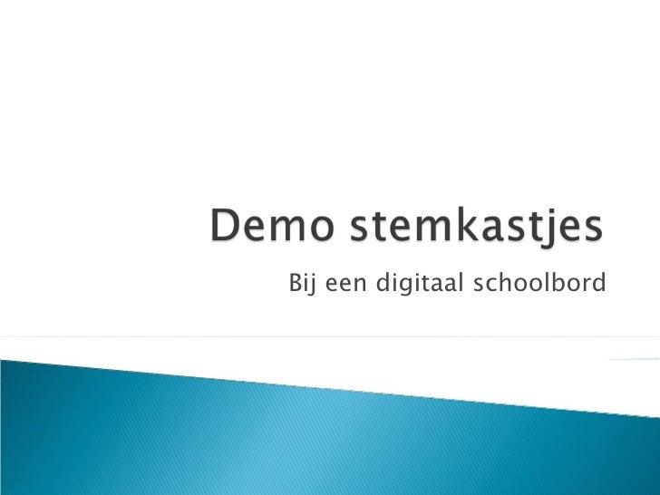 Bij een digitaal schoolbord