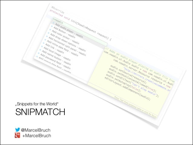 """Snippets for the World""  SNIPMATCH !1"