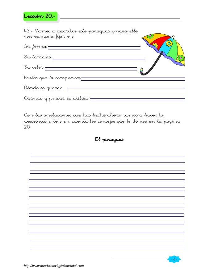 - 6 - Lección 20.- 43.- Vamos a describir este paraguas y para ello nos vamos a fijar en: Su forma: Su tamaño: Su color: P...