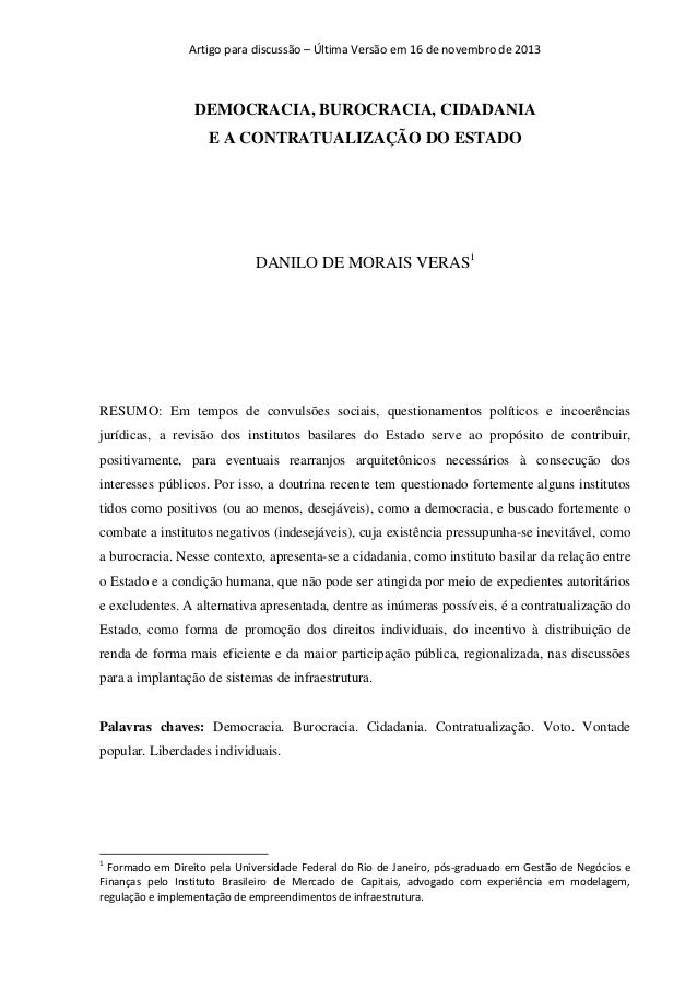 Artigo para discussão – Última Versão em 16 de novembro de 2013  DEMOCRACIA, BUROCRACIA, CIDADANIA E A CONTRATUALIZAÇÃO DO...
