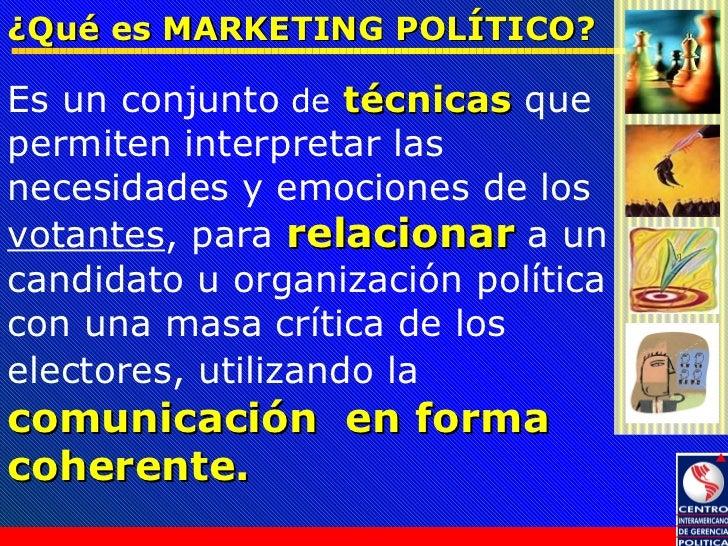 Marketing Político y su aplicación en las Campañas Electorales Slide 3