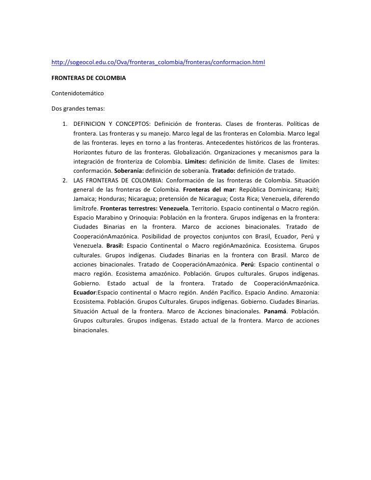 http://sogeocol.edu.co/Ova/fronteras_colombia/fronteras/conformacion.htmlFRONTERAS DE COLOMBIAContenidotemáticoDos grandes...