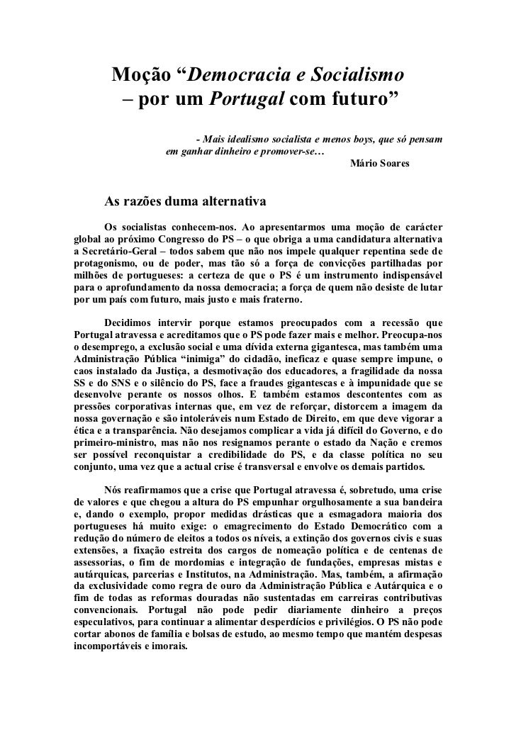 """Moção """"Democracia e Socialismo         – por um Portugal com futuro""""                          - Mais idealismo socialista ..."""