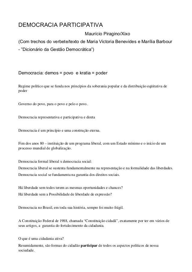 DEMOCRACIA PARTICIPATIVA Maurício Piragino/Xixo (Com trechos do verbete/texto de Maria Victoria Benevides e Marília Barbou...