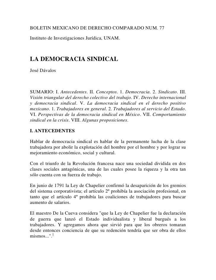 BOLETIN MEXICANO DE DERECHO COMPARADO NUM. 77<br />Instituto de Investigaciones Jurídica, UNAM.<br />LA DEMOCRACIA SINDICA...