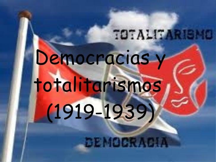 Democracias y totalitarismos  (1919-1939)