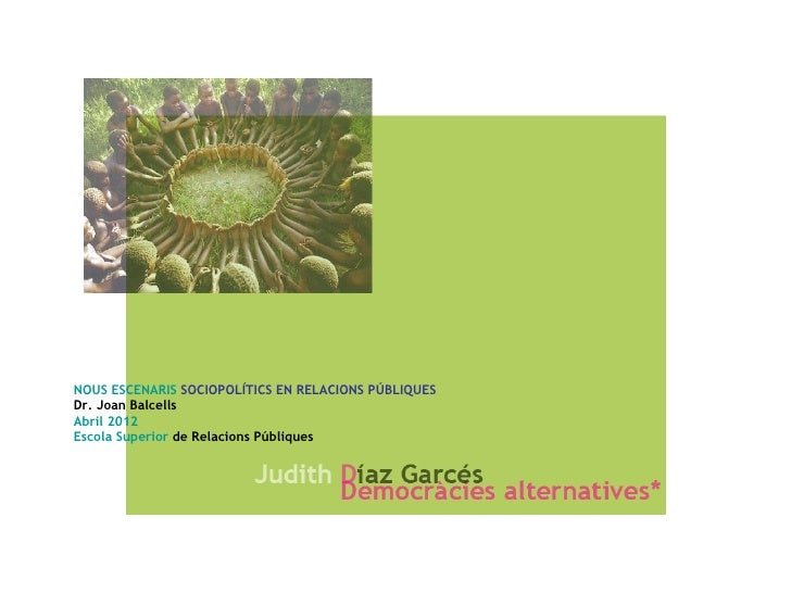 NOUS ESCENARIS SOCIOPOLÍTICS EN RELACIONS PÚBLIQUESDr. Joan BalcellsAbril 2012Escola Superior de Relacions Públiques