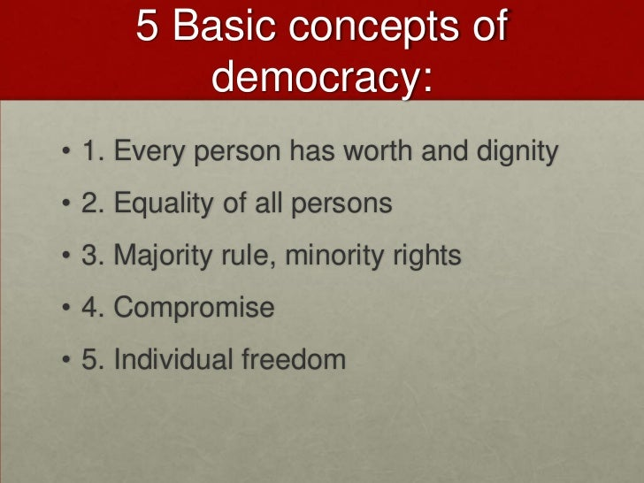 an analysis of the concept of freedom in a democratic government The analysis of the concept of democracy and its historical evolution on the basis  of  however, a democratic government implies a democratic state, but a   freedom and equality, which forms the essence of democracy.