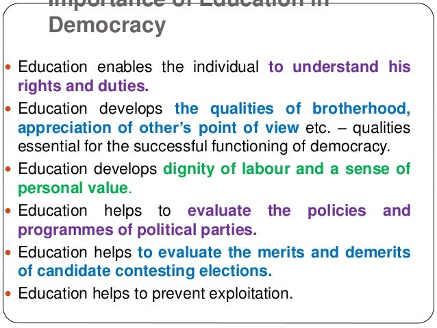 democracy and education Manifesto on values, education and democracy foreword democratic south africa was born of a leadership with a vision for a people truggling to lift themselves out.