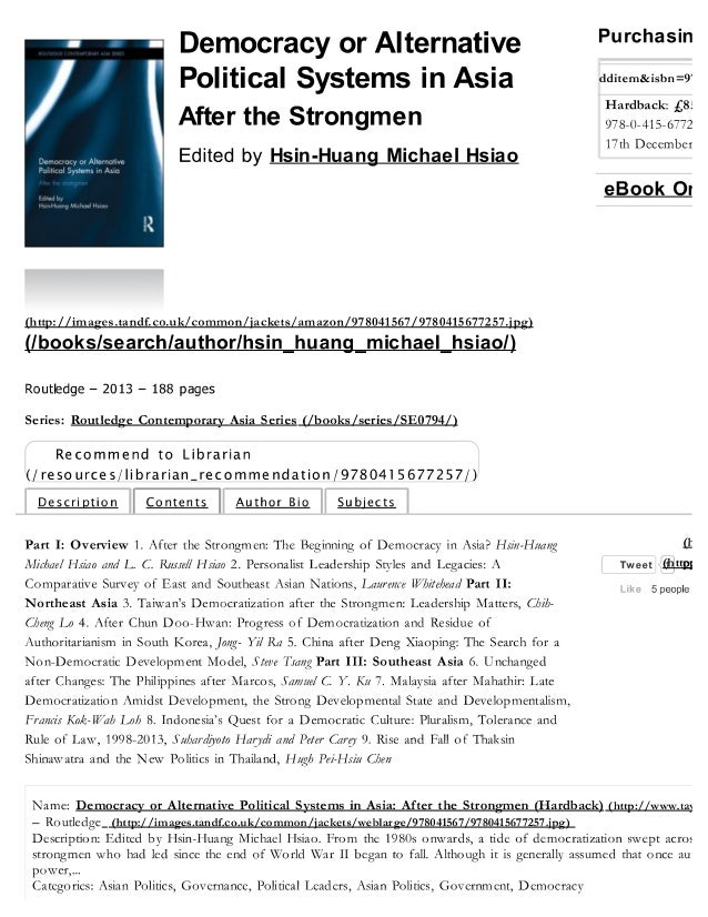 Democracy and alternative political systems in Asia: After the Strong Men