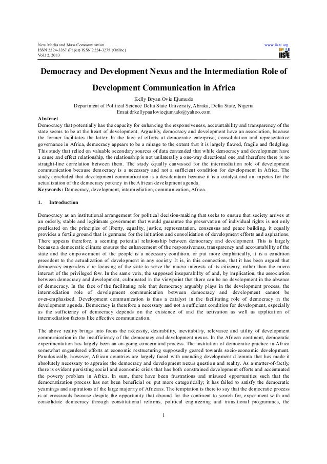 New Media and Mass CommunicationISSN 2224-3267 (Paper) ISSN 2224-3275 (Online)Vol.12, 2013Democracy and Development NexusD...