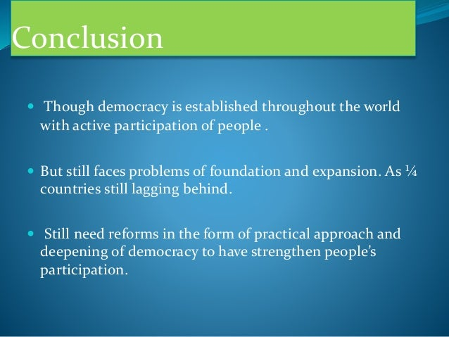 voter awareness and people participation in the democratic india Start studying chapter 7: public opinion, ideology, participation, and voting test learn vocabulary, terms, and more with flashcards, games, and other study tools.