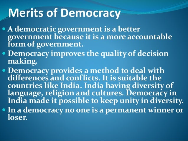 is democracy a better form of Democracy is the best form of government 2424 words | 10 pages democracy is a form of government in which all eligible citizens have an equal say in the decisions that affect their lives.