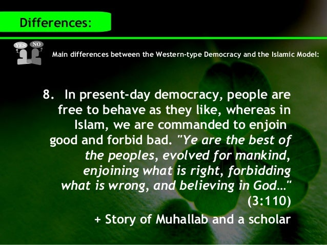 relationship between islam and democracy 2930consultation, consensus, and independent judgment provide the basic  concepts for understanding the relationship between islam and democracy in the .