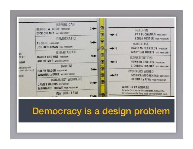 Democracy is a design problem Slide 2