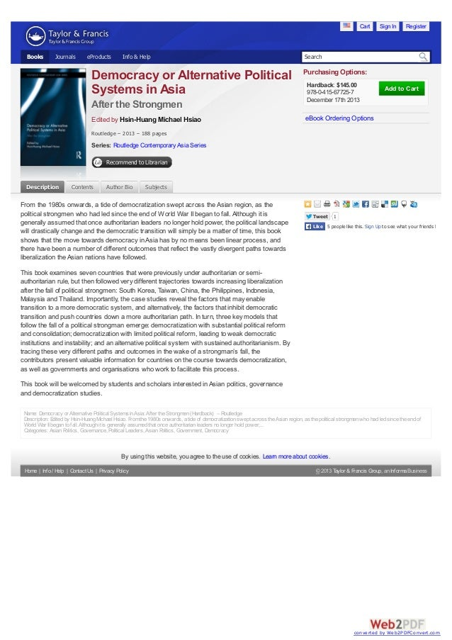 Cart  Books  Journals  eProducts  Info & Help  Democracy or Alternative Political Systems in Asia After the Strongmen Edit...