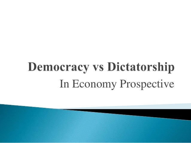 an introduction to the comparison of democracy and a dictatorship Democracy vs dictatorship: political opposites may 29, 2014 by jessicaheichel when comparing political philosophies, two types of government which are often at odds with one another are democracy and dictatorship why would these two terms come up together so often.