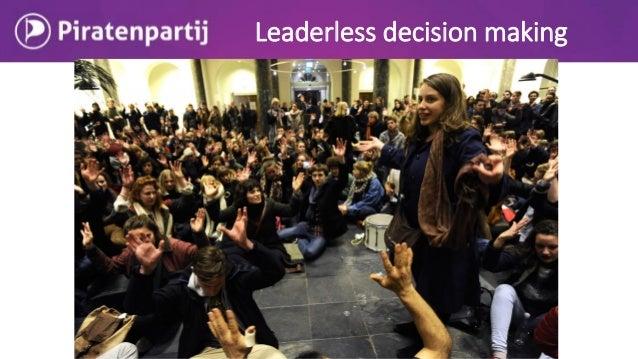 Leaderless decision making