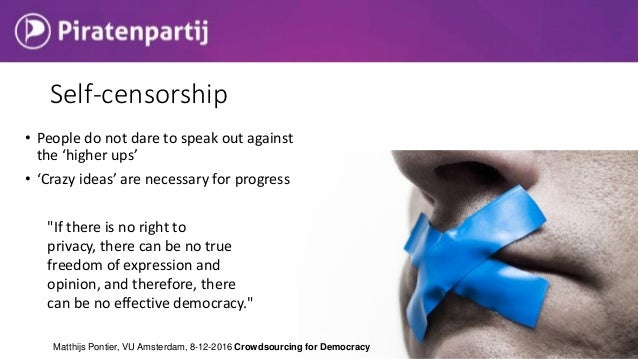 """Self-censorship • People do not dare to speak out against the 'higher ups' • 'Crazy ideas' are necessary for progress """"If ..."""