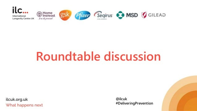 Roundtable discussion @ilcuk #DeliveringPrevention
