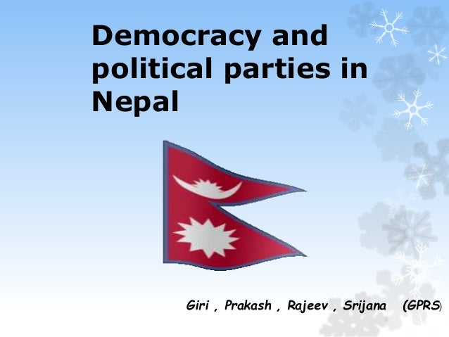 democracy in nepal Democracy in nepal is on the verge of collapse most of the indicators of  democracy are either dismantled or dead the basic notion of.