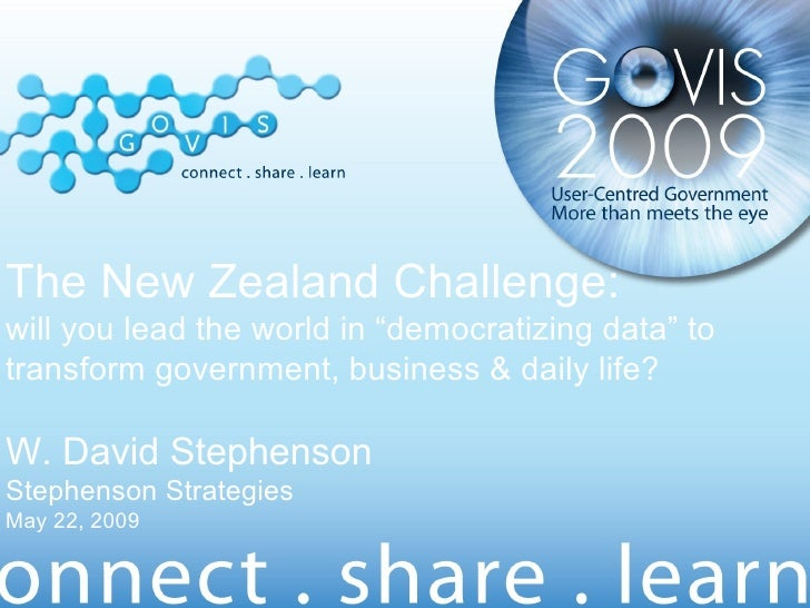 "The New Zealand Challenge: will you lead the world in ""democratizing data"" to transform government, business & daily life?..."