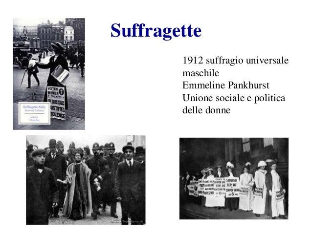 Suffragette 1912 suffragio universale maschile Emmeline Pankhurst Unione sociale e politica delle donne