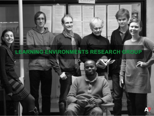 LEARNING ENVIRONMENTS RESEARCH GROUP
