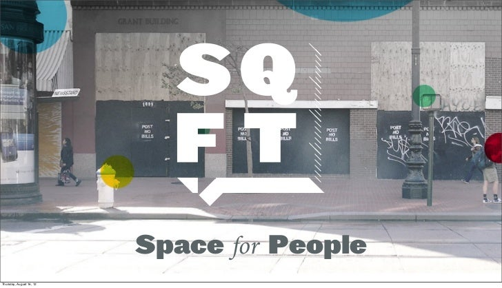 Space for PeopleThursday, August 16, 12