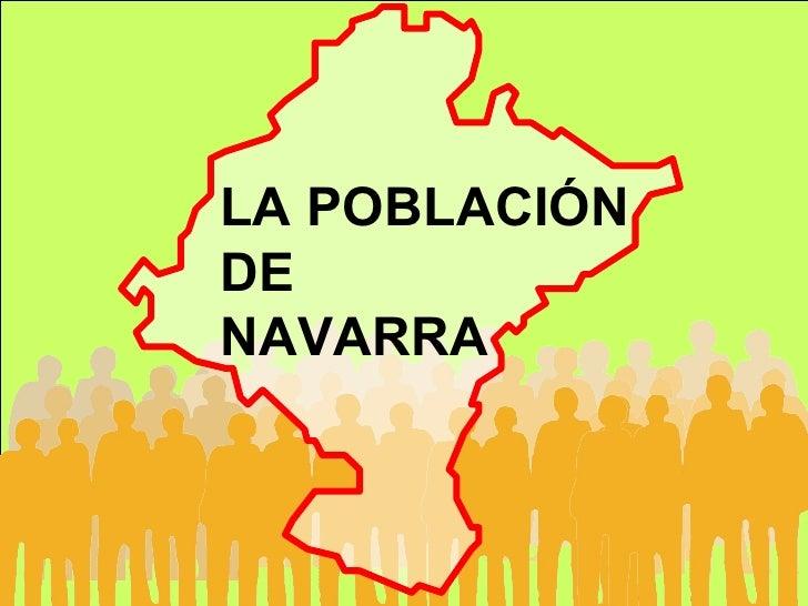 LA POBLACIÓN DE NAVARRA