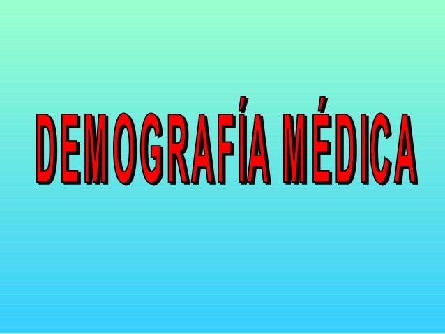 DEMOGRAFÍA MÉDICADEMOGRAFÍA MÉDICA • La Organización médica colegialLa Organización médica colegial llama la atención sobr...