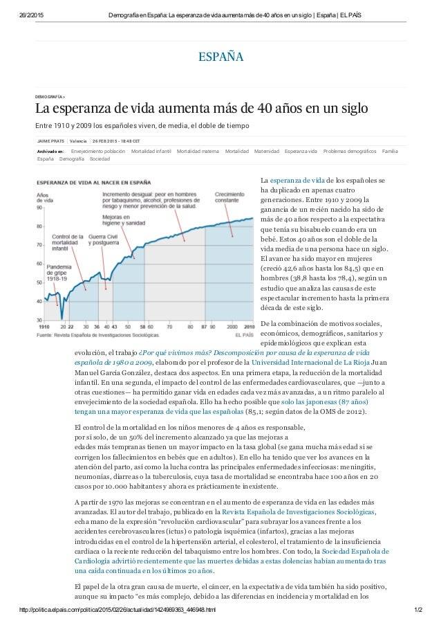 26/2/2015 Demografía en España: La esperanza de vida aumenta más de 40 años en un siglo | España | EL PAÍS http://politica...