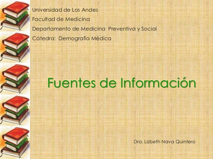 Universidad de Los Andes<br />Facultad de Medicina<br />Departamento de Medicina  Preventiva y Social<br />Cátedra:  Demog...