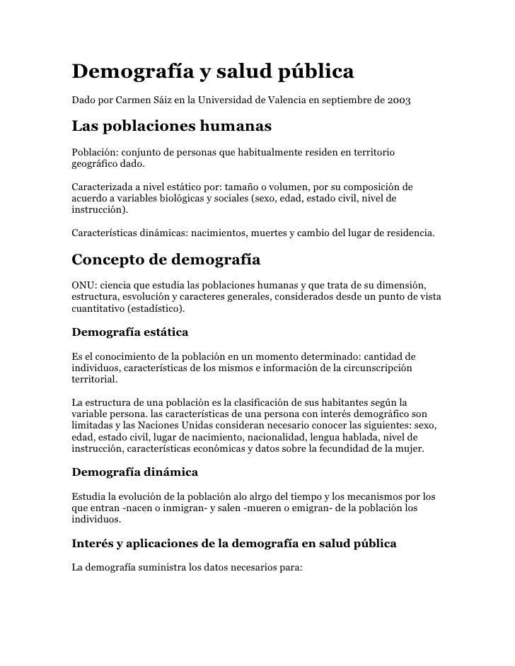 Demografía y salud públicaDado por Carmen Sáiz en la Universidad de Valencia en septiembre de 2003Las poblaciones humanasP...