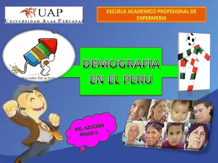 La población en el Perú de acuerdo al Censo   del 2007 que realizó el INEI ascendía a  28 220 764 habitantes, con una dens...