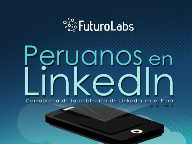 Peruanos en LinkedinDemografía de la población de Linkedin en el Perú