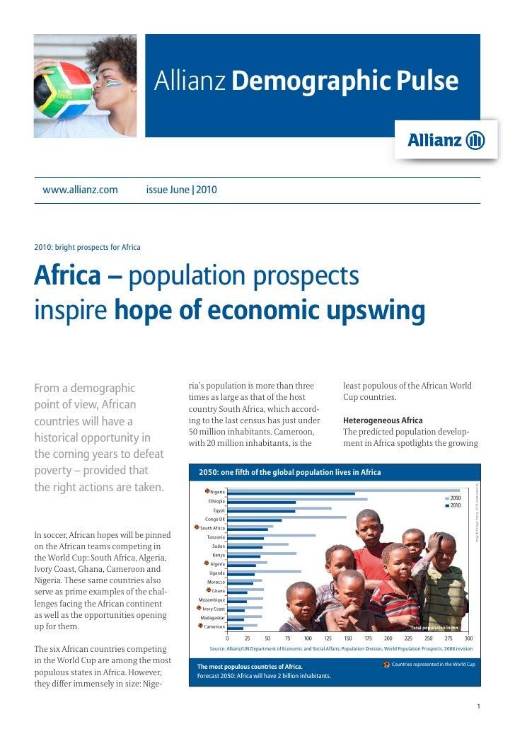 Allianz Demographic Pulse  www.allianz.com                   issue June   20102010: bright prospects for AfricaAfrica – po...