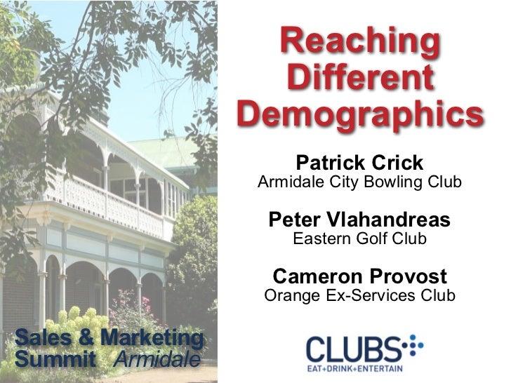 Reaching                      Different                    Demographics                         Patrick Crick             ...