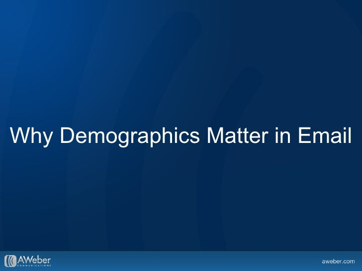 Why Demographics Matter in Email