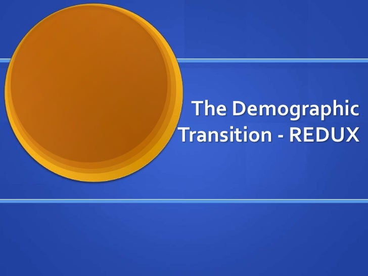 The DemographicTransition - REDUX